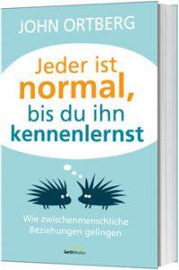 817197_John-Ortberg-Jeder-ist-normal-bis-du-ihn-kennenlernst